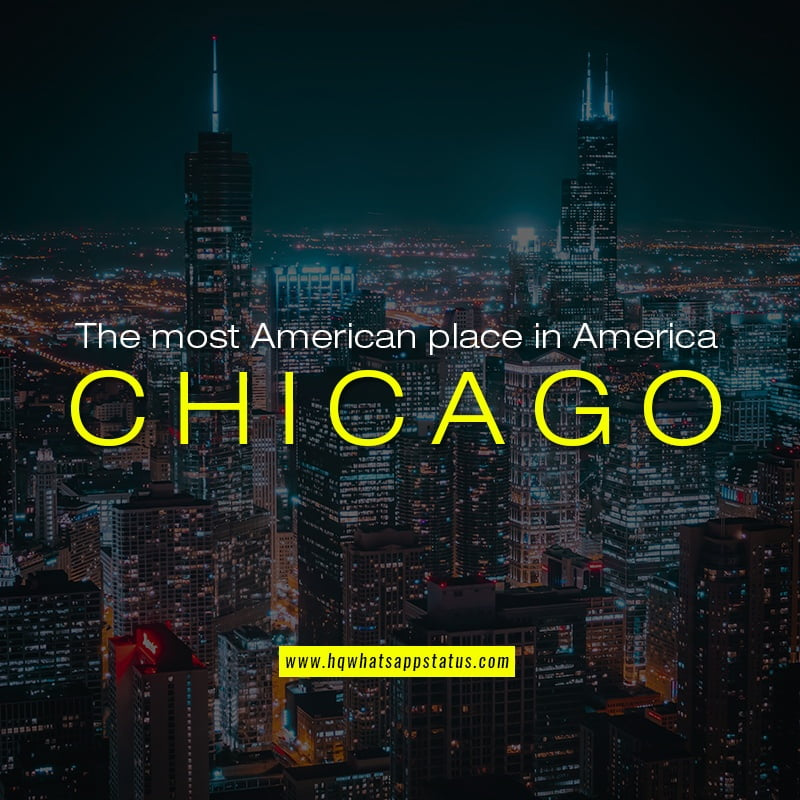 Chicago sayings and quotes