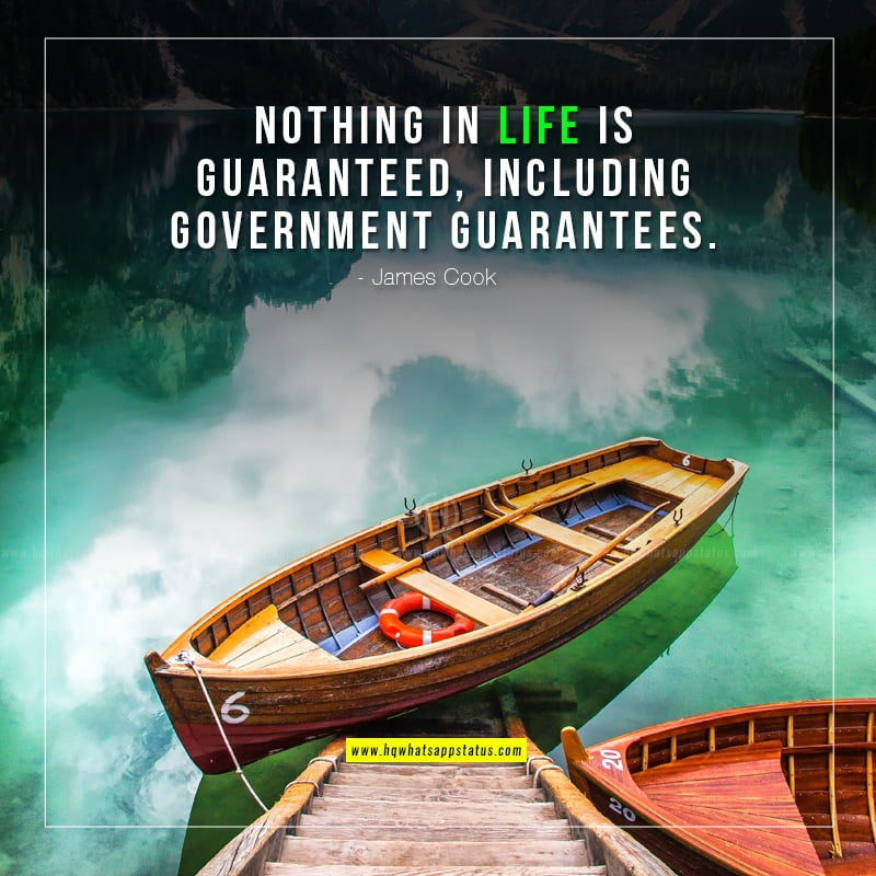 nothing-in-life-is-guaranteed-quotes