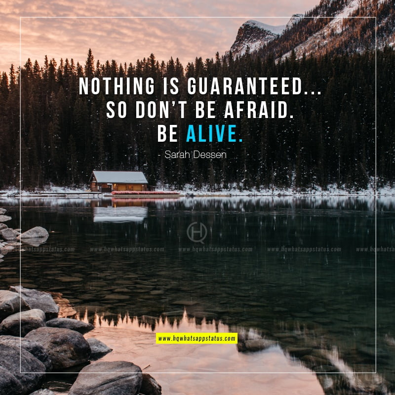 nothing is guaranteed in life quotes