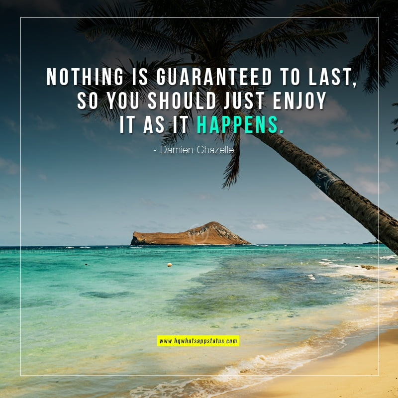 nothing is guaranteed quotes